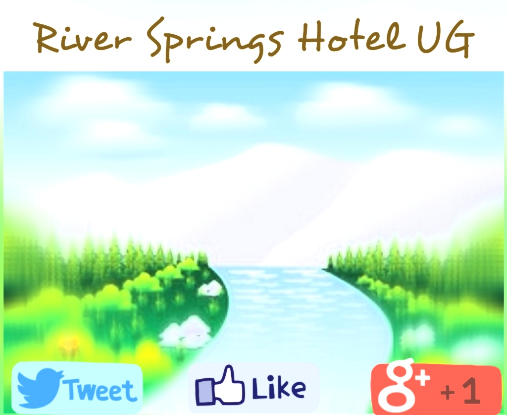 ONLINE HOTEL BOOKING WELCOME TO RIVER SPRINGS HOTEL UG
